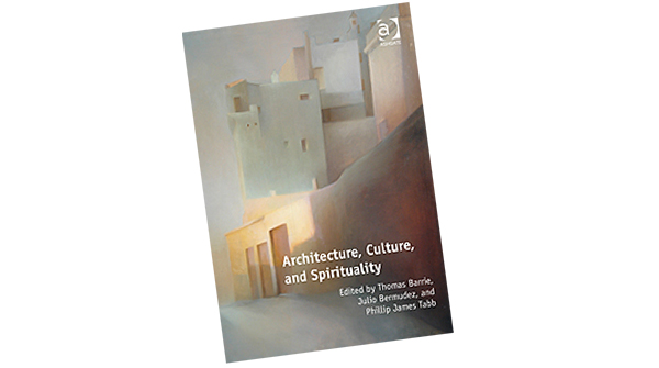 """""""Architecture, Culture, and Spirituality"""""""